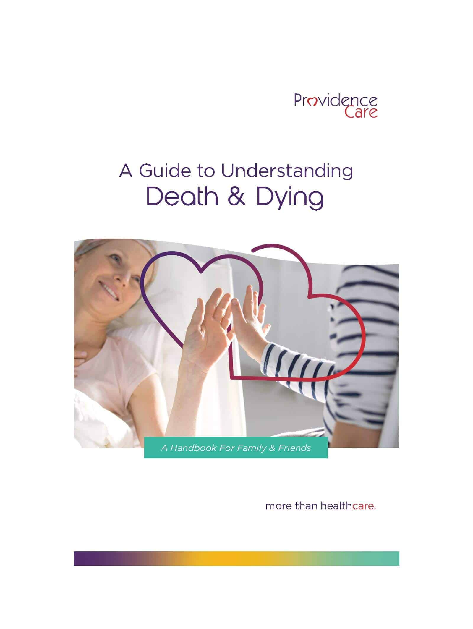 A Guide to Understanding Death Dying